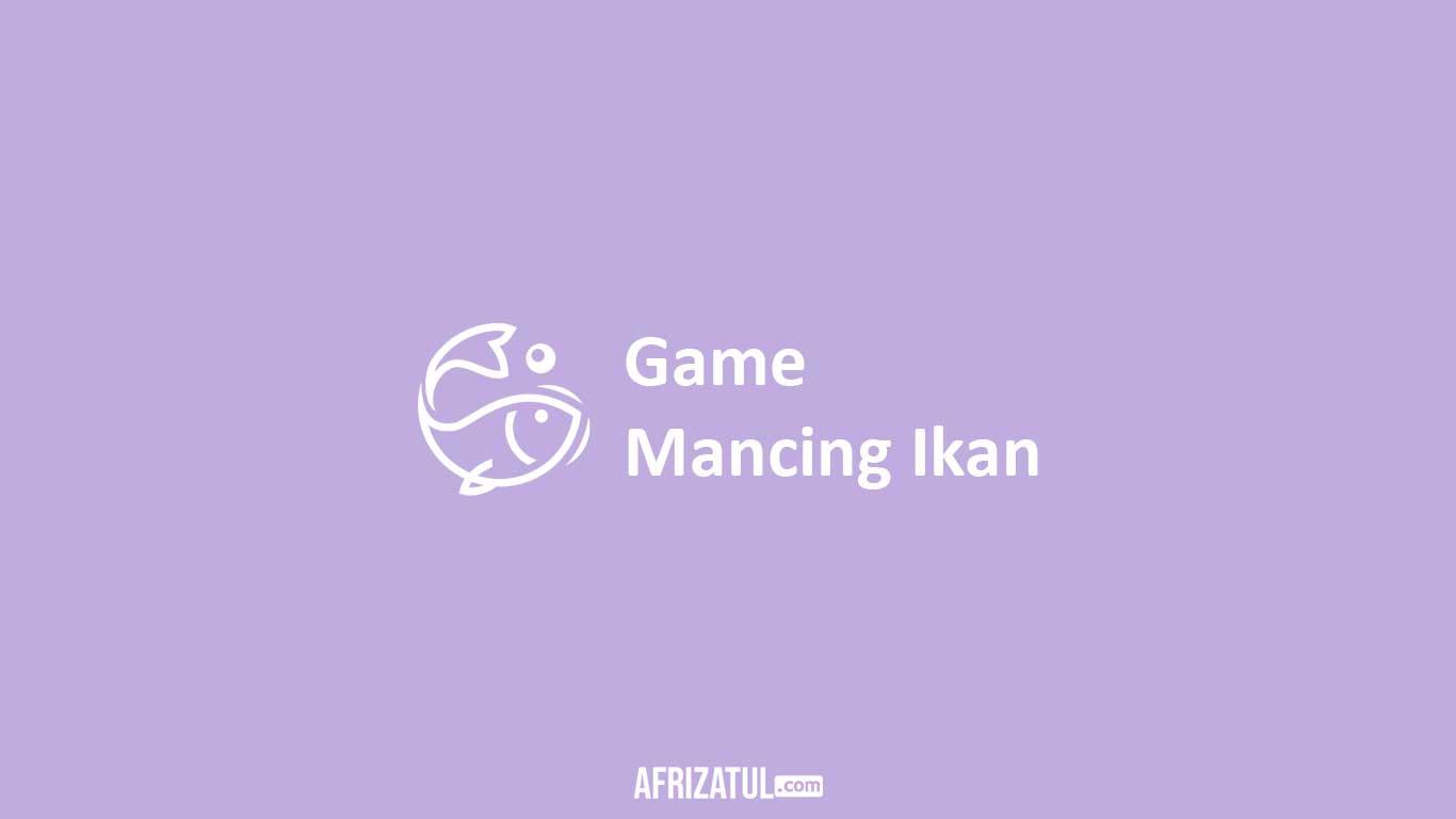 Game Mancing Ikan
