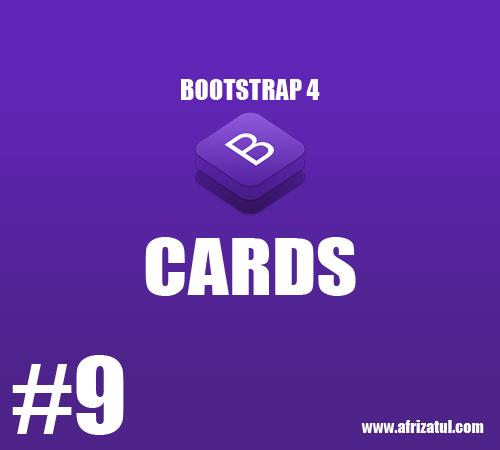Tutorial Belajar Bootstrap 4 Untuk Pemula #9 : Cards