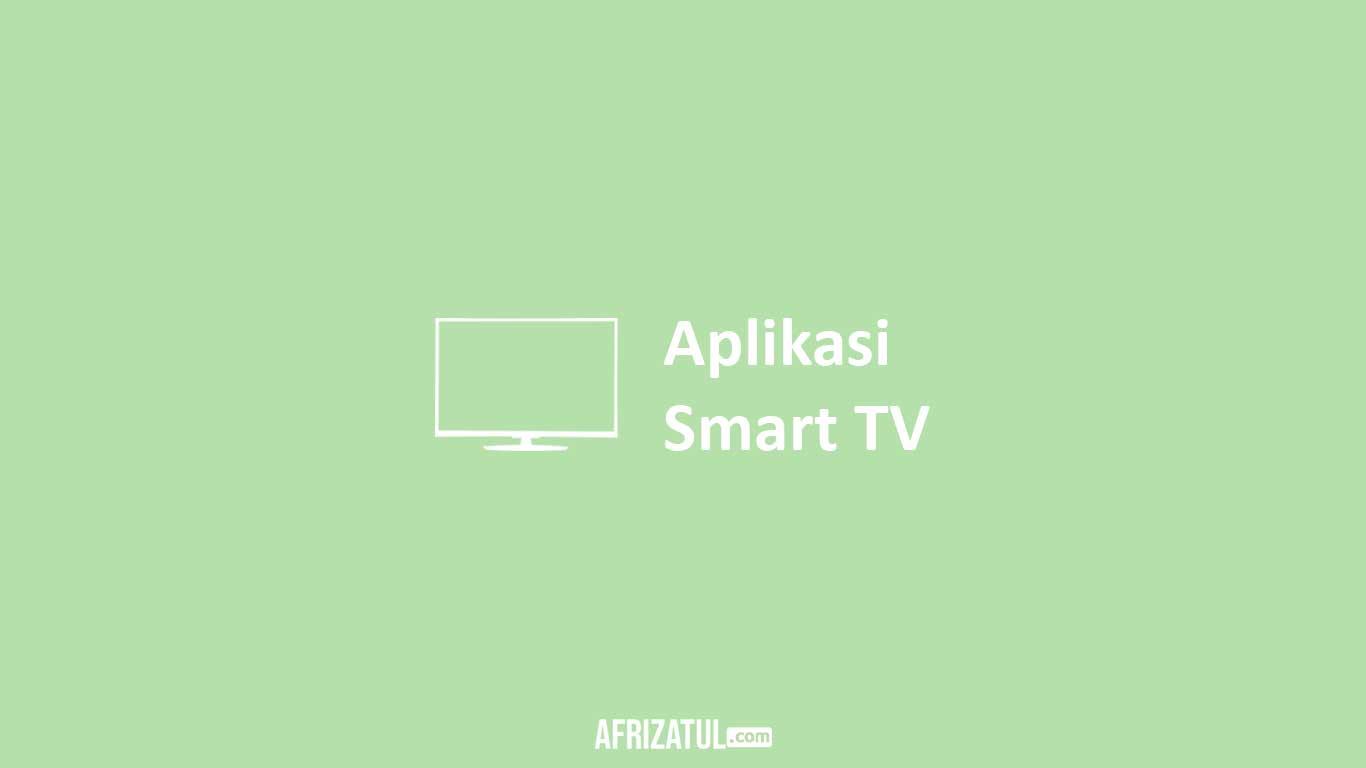 Aplikasi Untuk Smart TV