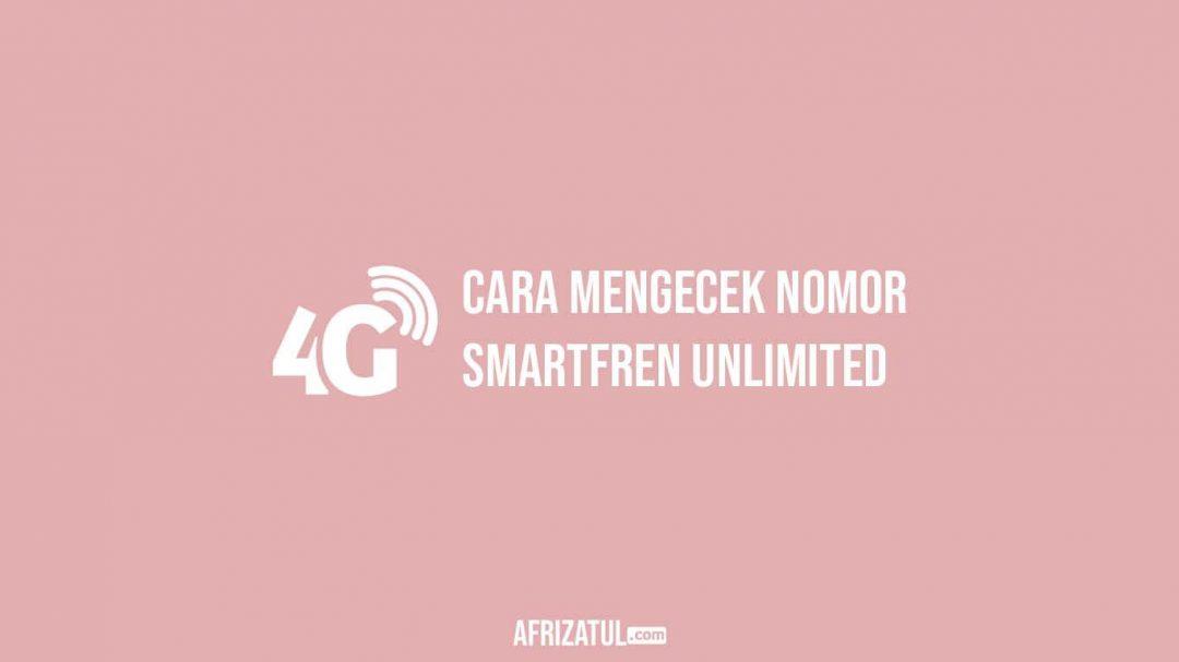 Cara Mengecek Nomor Smartfren Unlimited