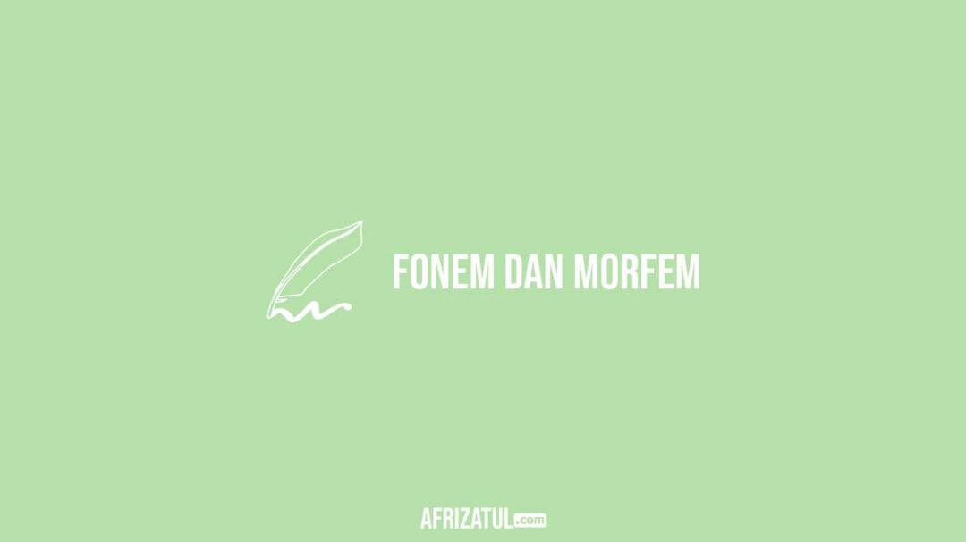 Fonem Dan Morfem